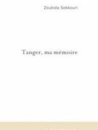 Tanger, ma mémoire.