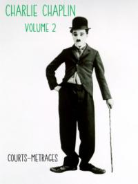 Charlie Chaplin - Collection Volume 2