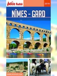 Nîmes - Gard 2016-2017 Petit Futé (avec cartes, photos + avis des lecteurs)