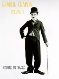 Charlie Chaplin - Collection Volume 1