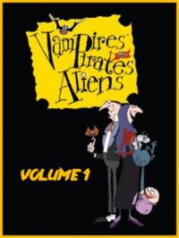 Vampires, pirates, aliens - Volume 1