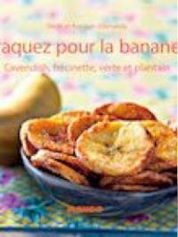 Craquez pour la banane !