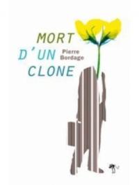 Mort d'un clone