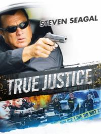 True Justice - Saison 01